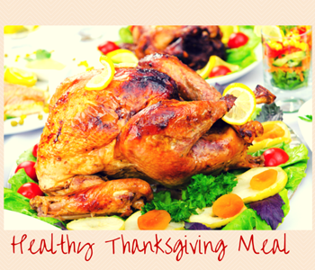 The Perfect & Healthy Thanksgiving Meal