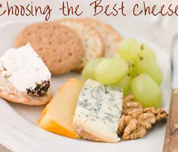 What is the Best Type of Cheese to Buy?