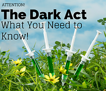 What is the Dark Act and Why You Need to Take Action TODAY!