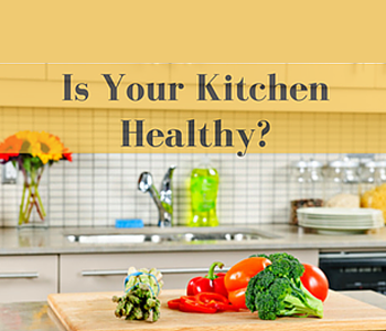 Is Your Kitchen Healthy?