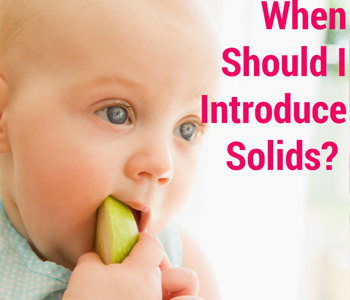 What is the Right Age to Give Your Baby Solid Foods?