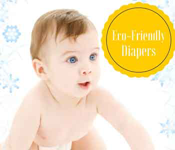 Why Eco-Friendly Diapers are the Way to Go