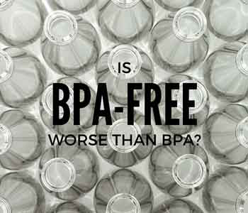 BPA-Free is worse than BPA