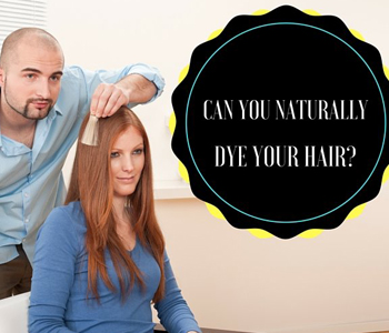Naturally Beautiful: Natural Ways to Dye Your Hair