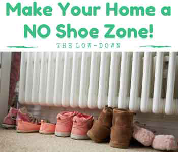 Dirt's Not all You're Dragging in From Outside! Why You Want to Make Your Home a No-Shoe Zone