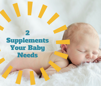 Only Supplements Baby Need