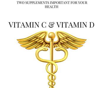Why Supplementing with Vitamins C and D is a Must for Anyone Who Cares About Their Health