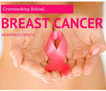 The Greenwashing Behind Breast Cancer Awareness Month